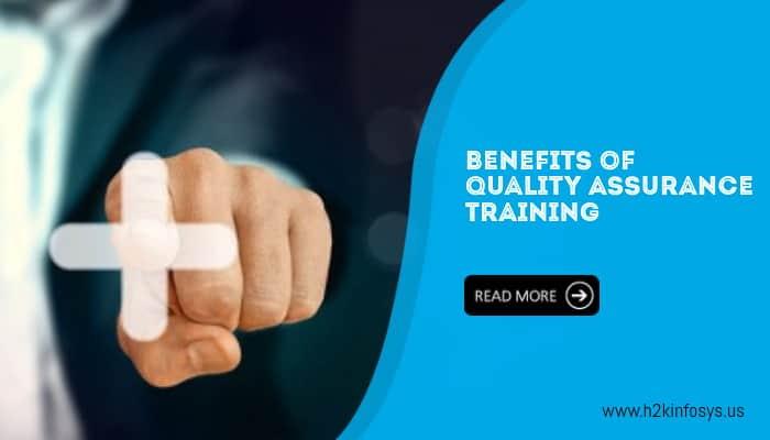 Benefits of Quality Assurance Training