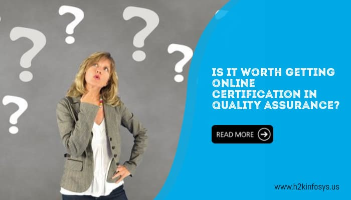 Is it worth getting online certification in Quality Assurance?