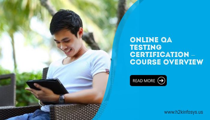 Online QA Testing Certification – Course Overview