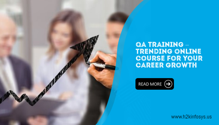QA training – Trending Online course for your career growth