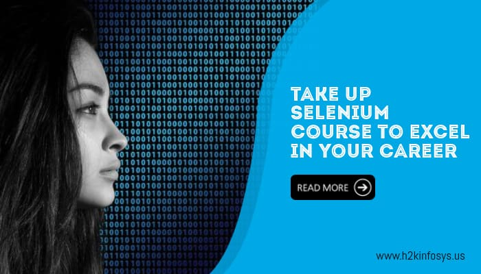 Take up selenium course to excel in your career