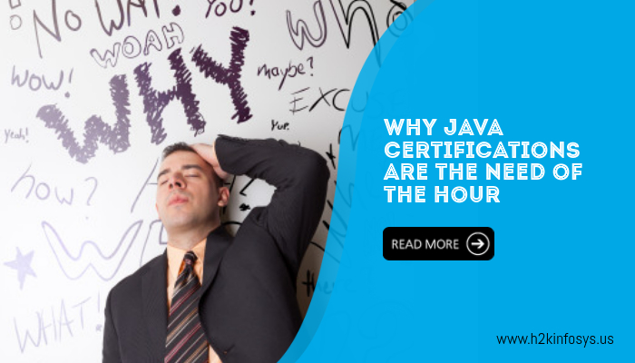 Why Java certifications are the need of the hour